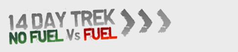 14 Day Trek - Fuel vs No Fuel
